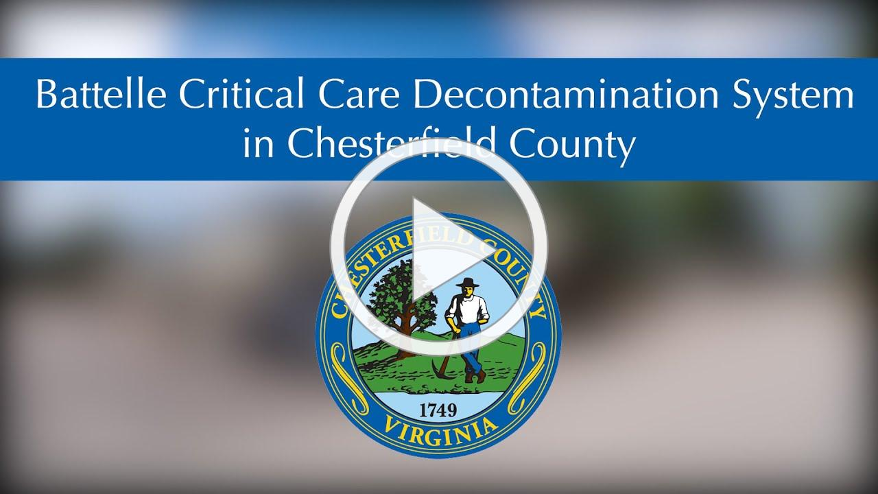 Chesterfield County Battelle Critical Care Decontamination System