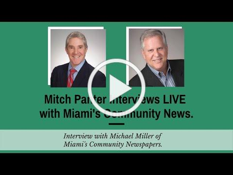 Mitch Panter Interviews LIVE with Miami's Community News