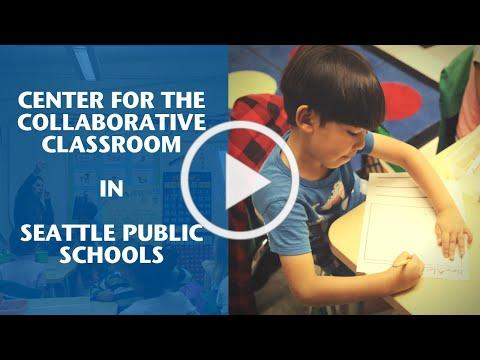Center for the Collaborative Classroom (CCC) in Seattle Public Schools