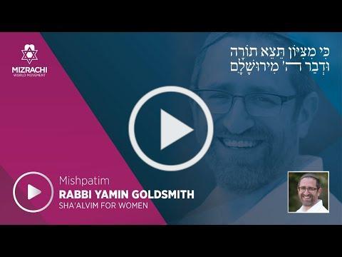 Rabbi Yamin Goldsmith | Mishpatim 5780