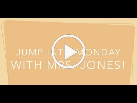 Jump in to Monday with Mrs Jones 9 14 2020
