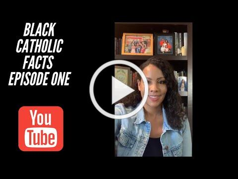 Black Catholic Facts Episode One