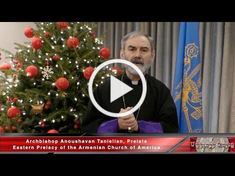 Christmas message of Archbishop Anoushavan Tanielian, Prelate