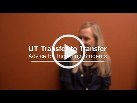 UT Transfer to Transfer - Advice for Incoming Students