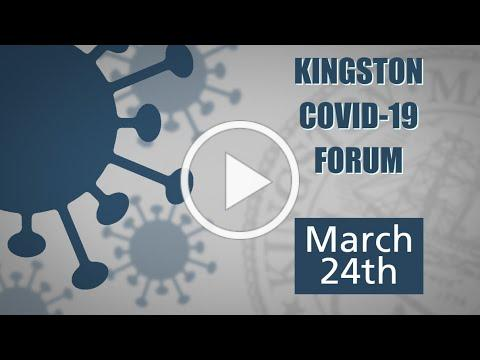 03-24-2020 Town of Kingston COVID-19 Forum