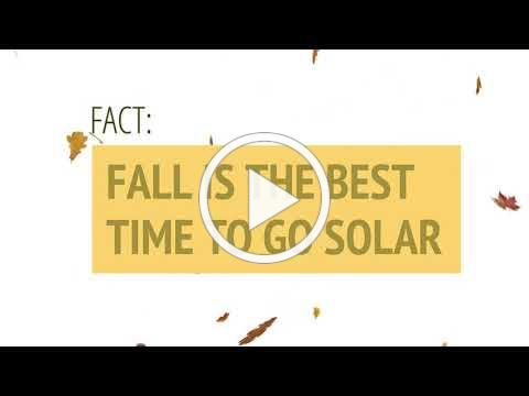 Fall is the time to Go Solar