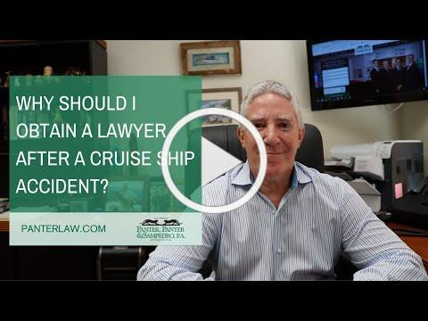 Why should I obtain a lawyer after a cruise ship accident?