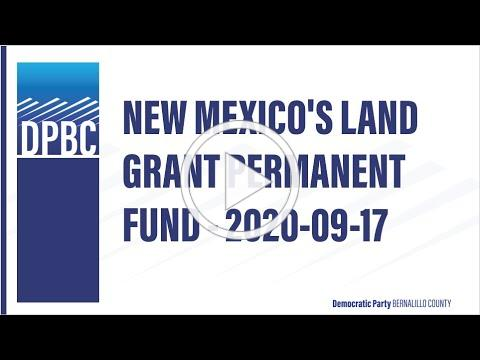 New Mexico's Land Grant Permanent Fund 2020 09 17