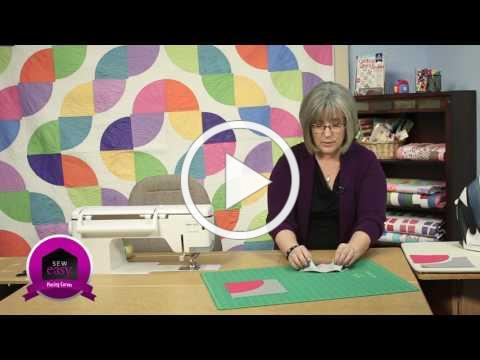 Sew Easy - Piecing Curves