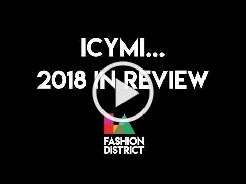 LA Fashion District | 2018 IN REVIEW