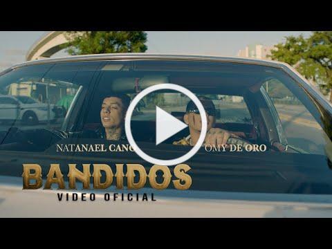 Omy De Oro ft. Natanael Cano - Bandidos [Official Video]