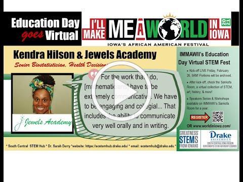 I'll Make Me A World in Iowa STEM Speaker Series: Kendra Hilson