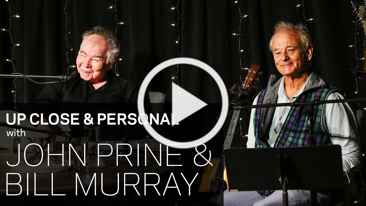 John Prine & Bill Murray Discuss Their Early Days Of Music, Comedy & More
