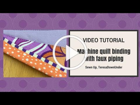 Machine quilt binding with faux piping or flange - video tutorial