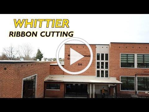 Whittier Ribbon Cutting Highlight