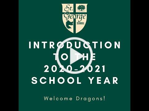 Introduction to the 2020-2021 School Year