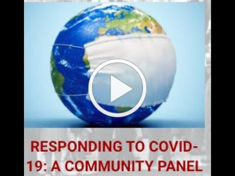 Responding to COVID-19: A Community Panel