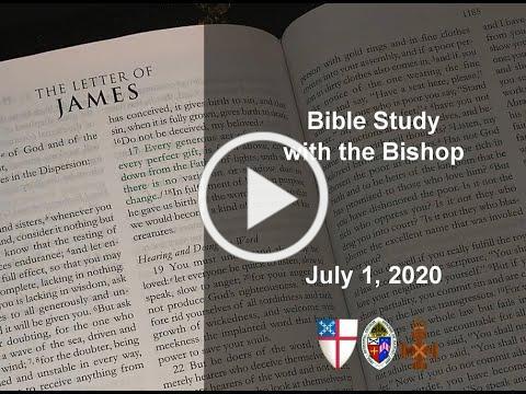 Bishop's Bible Study 7 1 20