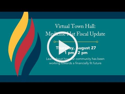 Virtual Town Hall Medicine Hat Fiscal Update