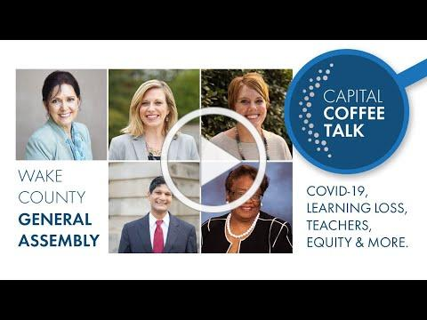 Capital Coffee Talk | Wake County General Assembly | January 2021