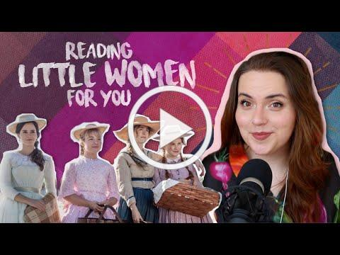Reading Little Women for the first time.