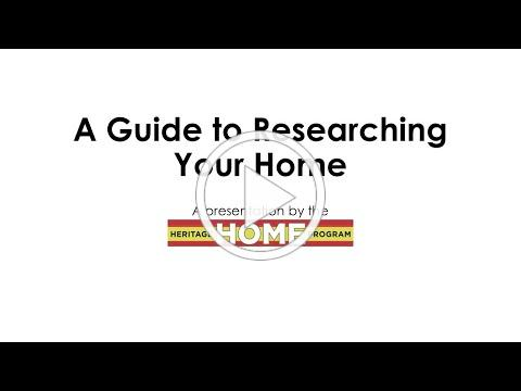 Guide to Researching your Home