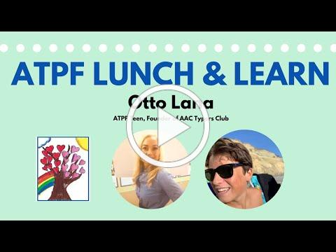 ATPF Lunch & Learn with Teen Otto Lana