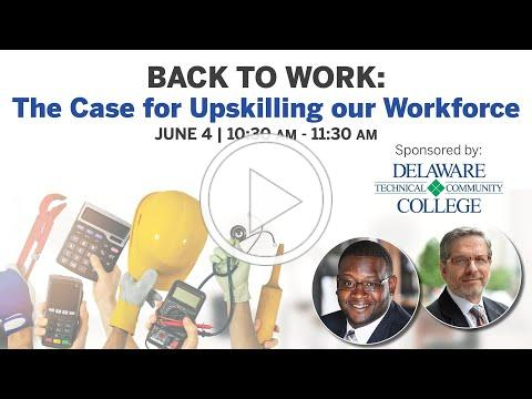 Back to Work: The Case for Upskilling our Workforce