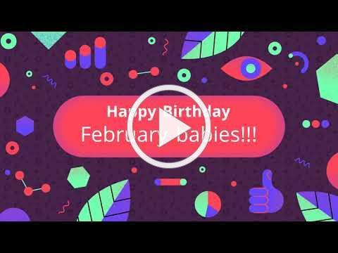 Gateway February Birthday Montage