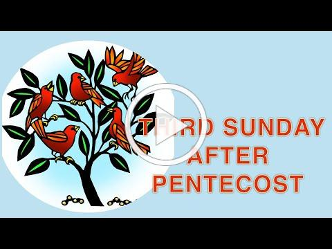 Third Sunday after Pentecost and Youth Sunday Worship - June 13
