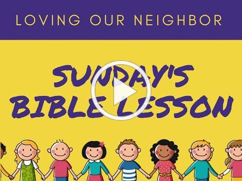 VBS 2020 Sunday Bible Lesson/Love