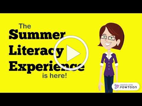 Summer Literacy Experience is Here!