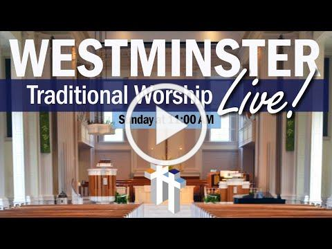 Traditional Worship   Westminster Presbyterian Church - August 23, 2020