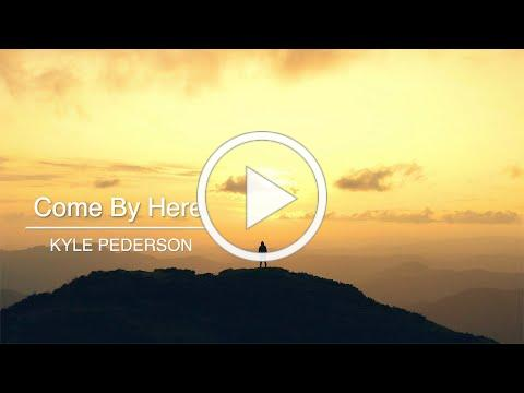 """""""Come By Here"""" arranged by Kyle Pederson"""