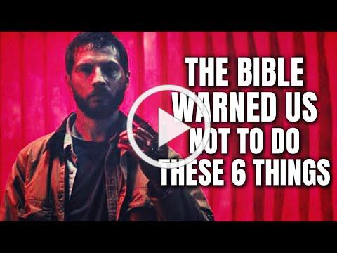 The Bible Warned Us Not To Do These 6 Things