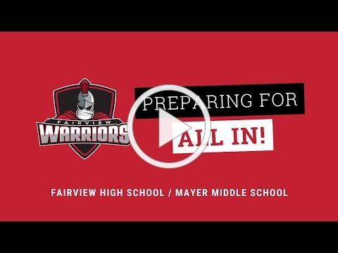 Preparing for All In - Fairview High School/Mayer Middle School