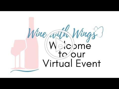 Watch Our 2021 Wine with Wings Virtual Event