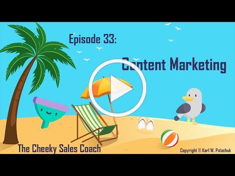 Content Marketing - Cheeky Sales Coach #33