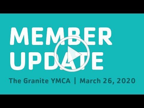 Member Update March 26, 2020