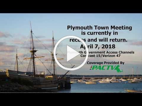 #Plymouth Town Meeting April 8, 2018 PART 2