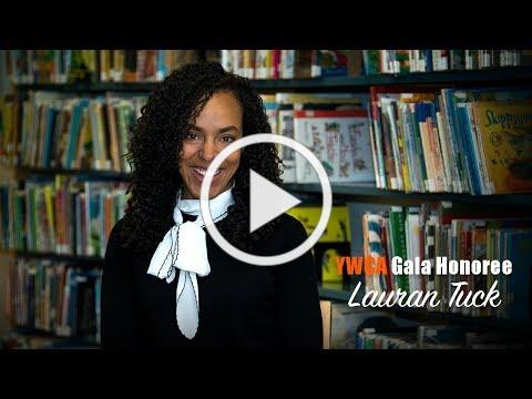 Get to know YWCA 2018 Gala Honoree Lauran Tuck