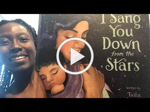 I Sang You Down From The Stars by Tasha Spillet-Summer