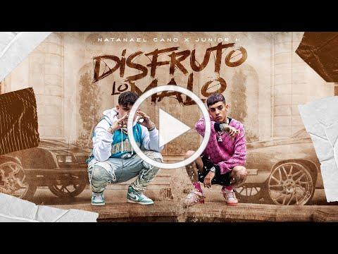 Junior H ft. Natanael Cano - Disfruto Lo Malo [Official Video]
