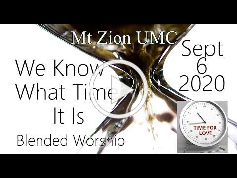 11am Blended Worship Service Sept 6, 2020 --corrected--