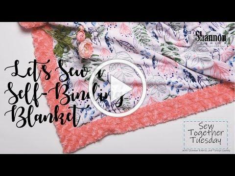How to Sew a Self-Binding Blanket in Cuddle® Minky Fabric