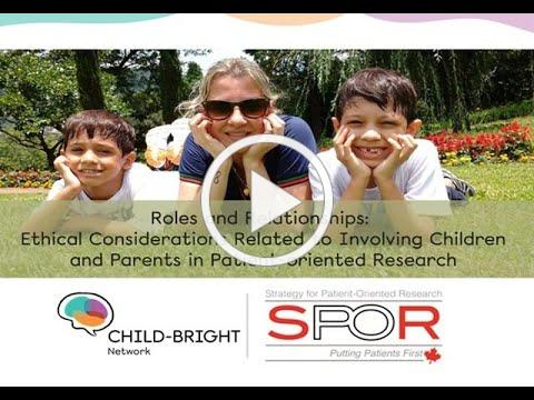Roles and Relationships: Ethical Considerations Related to Involving Children & Parents in POR