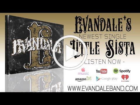 Evandale - Little Sista (Lyric Video)