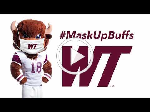 WTAMU #MaskUpBuffs Campus
