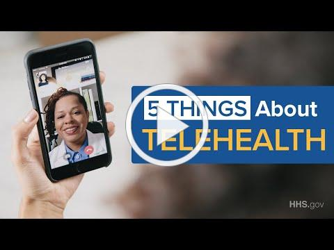 COVID-19 | Five Things to Know About Telehealth During the COVID-19 Pandemic