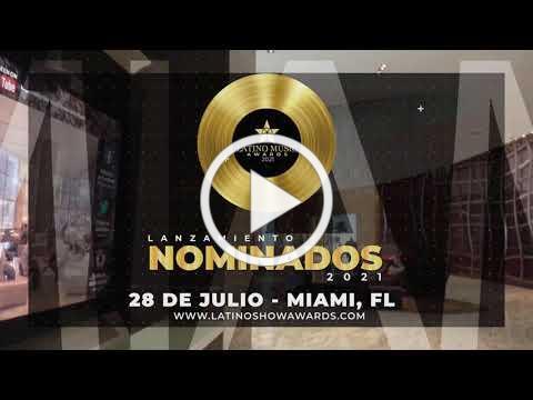LANZAMIENTO LATINO SHOW MUSIC AWARDS - MIAMI 2021